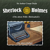 Play & Download Die alten Fälle (Reloaded) - Fall 31: Die drei Giebel by Sherlock Holmes | Napster