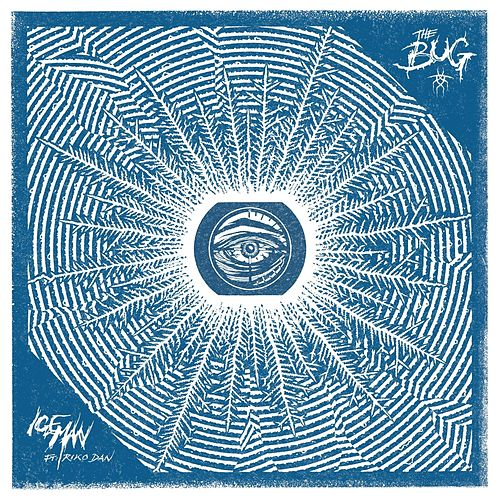 Play & Download Iceman (feat. Riko Dan) by The Bug | Napster