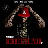 Beautiful Pain - EP by Soldier Hard
