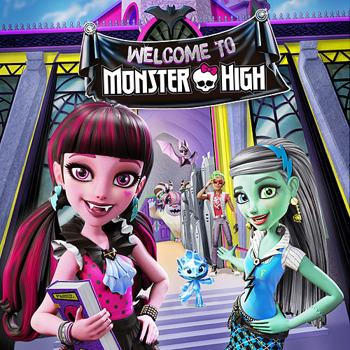 Welcome to Monster High de Monster High