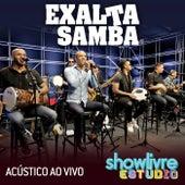 Exaltasamba no Estúdio Showlivre (Acústico ao Vivo) by Exaltasamba