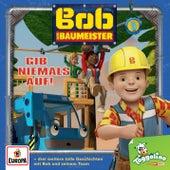 005/Gib niemals auf! von Bob der Baumeister