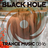 Black Hole Trance Music 08-16 by Various Artists