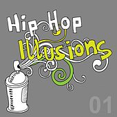 Hip Hop Illusions, Vol. 1 by Various Artists