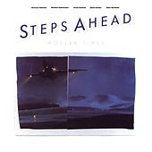 Play & Download Modern Times by Steps Ahead | Napster