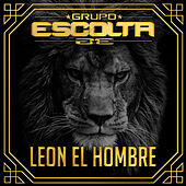 Play & Download Leon El Hombre by Grupo Escolta | Napster