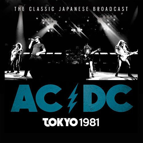 Tokyo 1981 (Live) by AC/DC