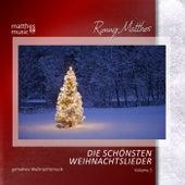 Play & Download Die schönsten Weihnachtslieder, Vol. 3 - Gemafreie instrumentale Weihnachtsmusik by Ronny Matthes | Napster