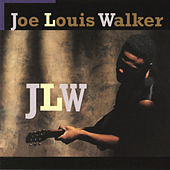 Play & Download JLW by Joe Louis Walker | Napster