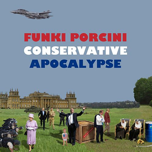 Play & Download Conservative Apocalypse by Funki Porcini | Napster