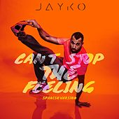 Play & Download Can't Stop the Feeling (Spanish Version) by Jayko | Napster