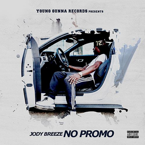 Play & Download No Promo by Jody Breeze | Napster