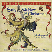 Play & Download Sing We Now Of Christmas: Six Centuries Of... by John Langstaff | Napster