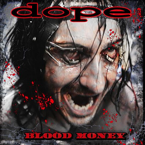 Play & Download Blood Money by Dope | Napster