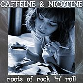 Caffeine & Nicotine by Various Artists