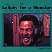Lullaby for a Monster by Dexter Gordon