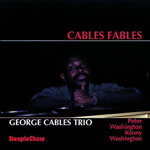 Cables Fables by George Cables