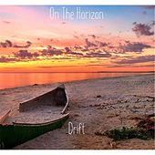 Play & Download On the Horizon by Drift | Napster