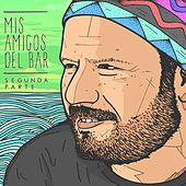 Play & Download Mis Amigos del Bar (Segunda Parte) by Various Artists | Napster