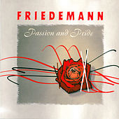 Passion And Pride by Friedemann