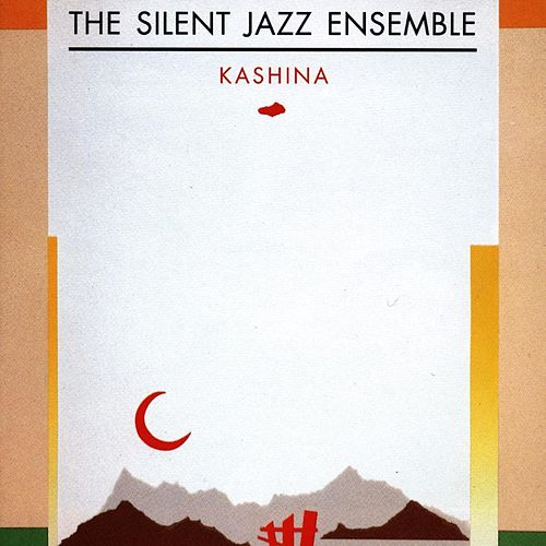 Play & Download Kashina by Silent Jazz Ensemble | Napster