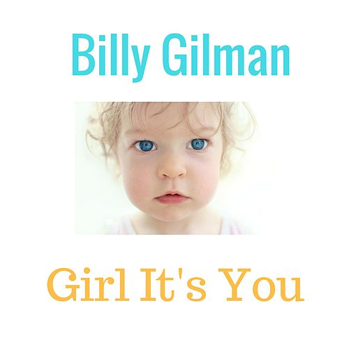 Play & Download Girl It's You by Billy Gilman | Napster