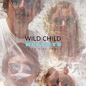 Play & Download Bullets (Ra Ra Riot Remix) by WILD CHILD | Napster