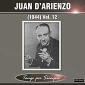 Play & Download (1944), Vol. 12 by Juan D'Arienzo | Napster
