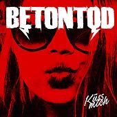 Play & Download Küss Mich by Betontod | Napster