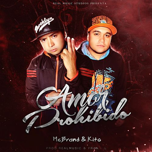 Amor Prohibido - Single by Kito