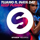 Keep Pushin' by Tujamo