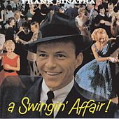 Play & Download A Swingin' Affair! by Frank Sinatra | Napster