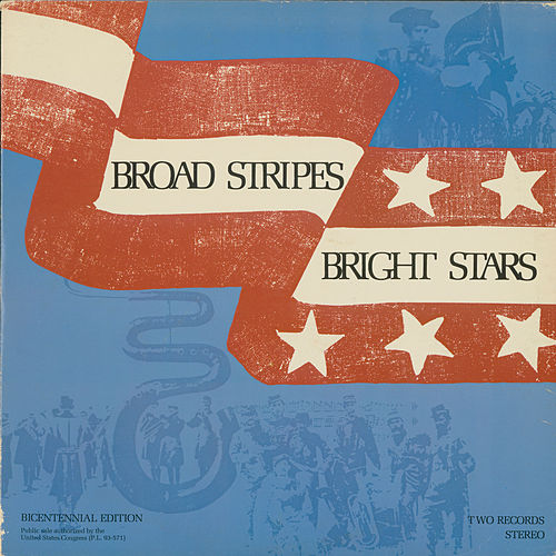 Play & Download Broad Stripes Bright Stars by Various Artists | Napster