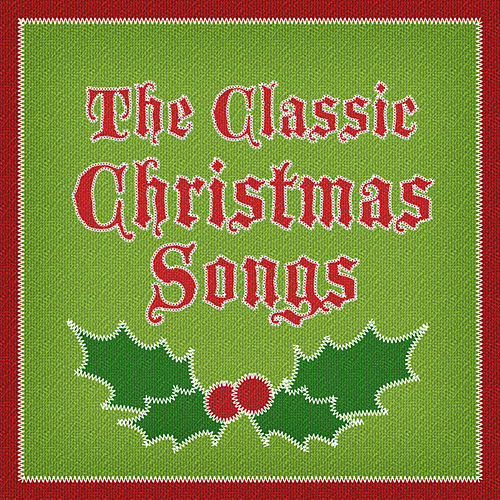 The Classic Christmas Songs by 101 Strings Orchestra