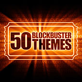 Play & Download 50 Blockbuster Themes by Various Artists | Napster