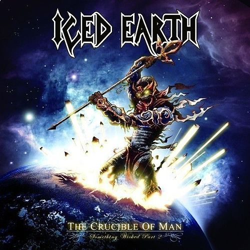 Play & Download The crucible of man (Something Wicked, part 2) by Iced Earth | Napster