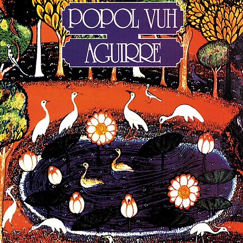 Aguirre (Orig.Soundtrack) by Popol Vuh