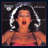 Play & Download Breaker by Accept | Napster