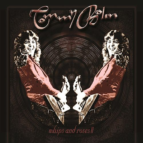 Whips and Roses 2 by Tommy Bolin
