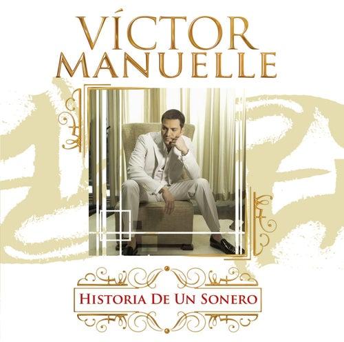 Play & Download Historia De Un Sonero by Víctor Manuelle | Napster