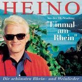 Play & Download Einmal am Rhein - Heino singt die schönsten Weinlieder by Heino | Napster