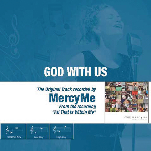 Play & Download God With Us - The Original Accompaniment Track as Performed by MercyMe by MercyMe | Napster