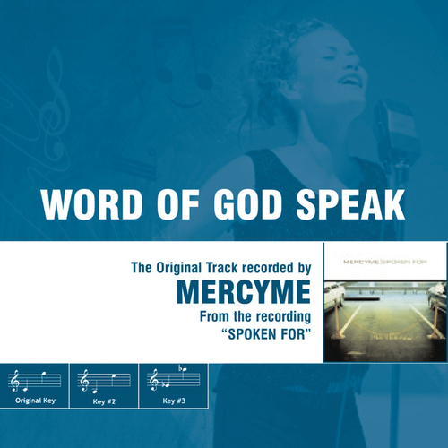 Play & Download Word Of God Speak - The Original Accompaniment Track as Performed by MercyMe by MercyMe | Napster