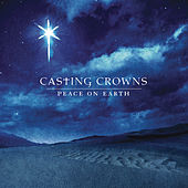 Play & Download Peace On Earth by Casting Crowns | Napster
