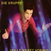 Play & Download Volle Kraft voraus (Re-Release) by Die Krupps | Napster