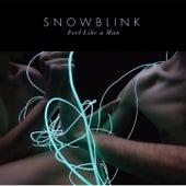 Feel Like a Man by Snowblink
