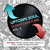 Uptown Soul, Downtown Funk Vol. 2 by Various Artists