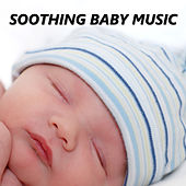 Soothing Baby Music by Baby Sleep Sleep
