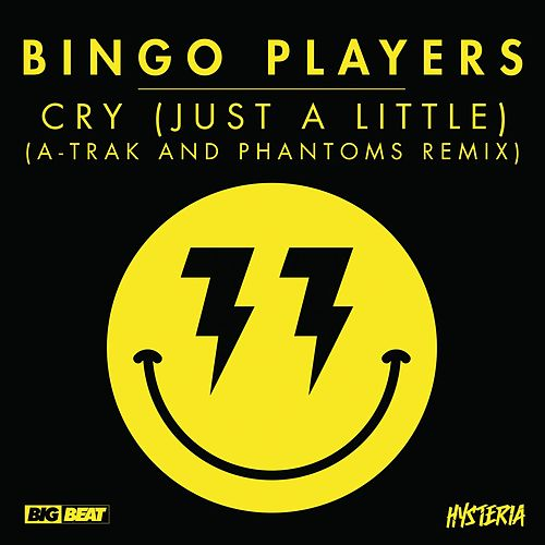 Play & Download Cry (Just A Little) (A-Trak and Phantoms Remix) by Bingo Players | Napster