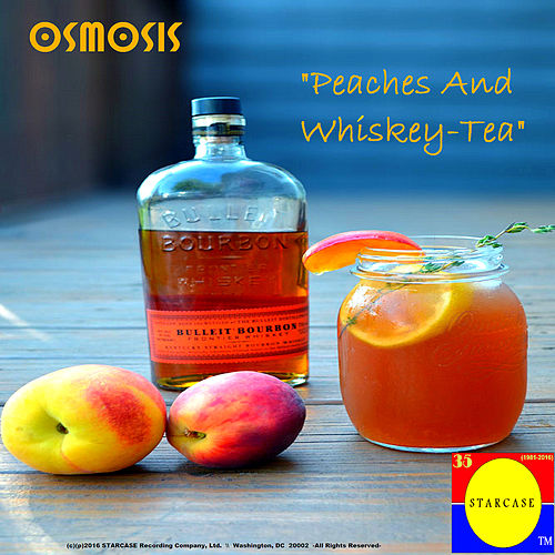 Play & Download Peaches and Whiskey-Tea by Osmosis | Napster